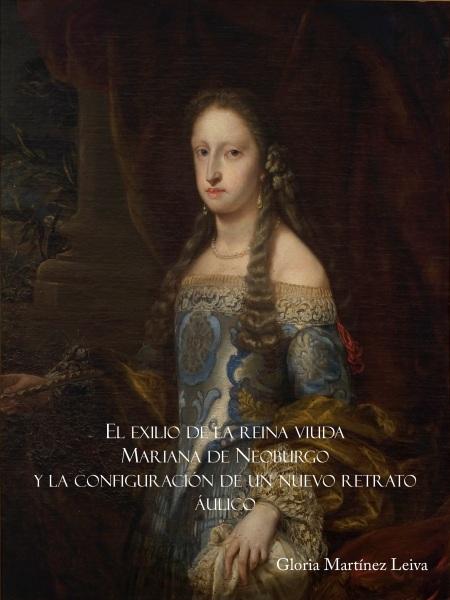 El exilio de la reina viudad Mariana de Neoburgo