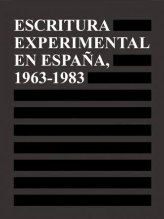 """Portada """"Escritura experimental en España, 1963-1983"""". Fotografías: © Archivo Lafuente."""