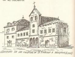 Convento de las Vallecas en la Calle Alcalá esquina a Peligros, Madrid.