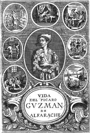 La vida del pícaro Guzmán de Alfarache