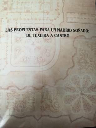 Las propuestas para un Madrid Soñado