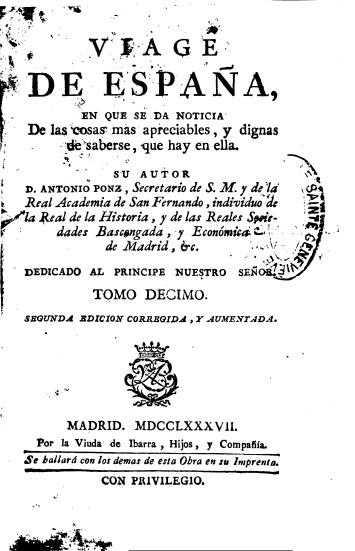 Antonio Ponz: Viage de España. Tomo X.