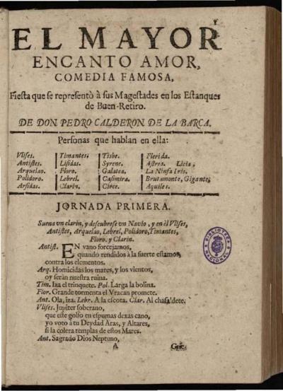 Pedro Calderón de la Barca: El mayor encato, amor.