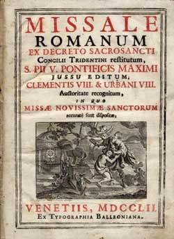 Misal Romano según los preceptos del Concilio de Trento.