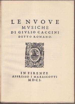 Portada de Le nuove musiche de Giulio Caccini.